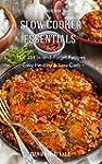 Slow Cooker Essentials:  TOP 25 Fix-a...