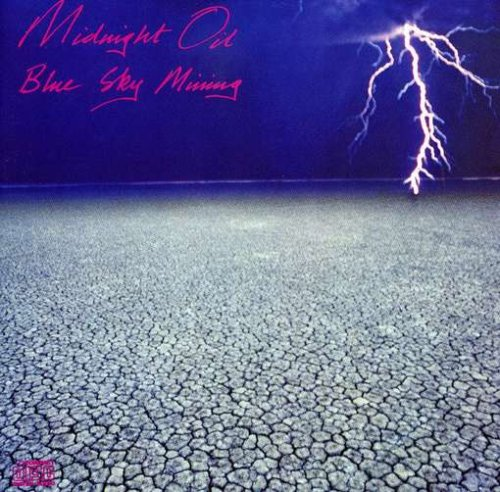 Midnight Oil - Blue Sky Mining (Remastered) - Zortam Music