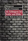 img - for Als Gefangene bei Stalin und Hitler: Eine Welt im Dunkel (German Edition) book / textbook / text book