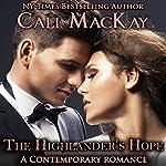 The Highlander's Hope: Highland Heart, Book 1 | Cali MacKay