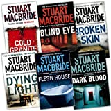 Stuart MacBride Stuart MacBride Logan Mcrae 6 Books Collection Pack Set RRP: £58.14 (Blind Eye, Dark Blood, Flesh House, Broken Skin, Dying Light, Cold Granite)
