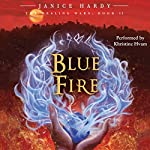 The Healing Wars, Book II: Blue Fire | Janice Hardy