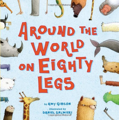 Around the World on Eighty Legs: Animal Poems