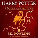 Harry Potter à l'École des Sorciers (Harry Potter 1) Audiobook by J.K. Rowling Narrated by Bernard Giraudeau