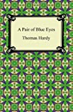 Thomas Hardy A Pair of Blue Eyes