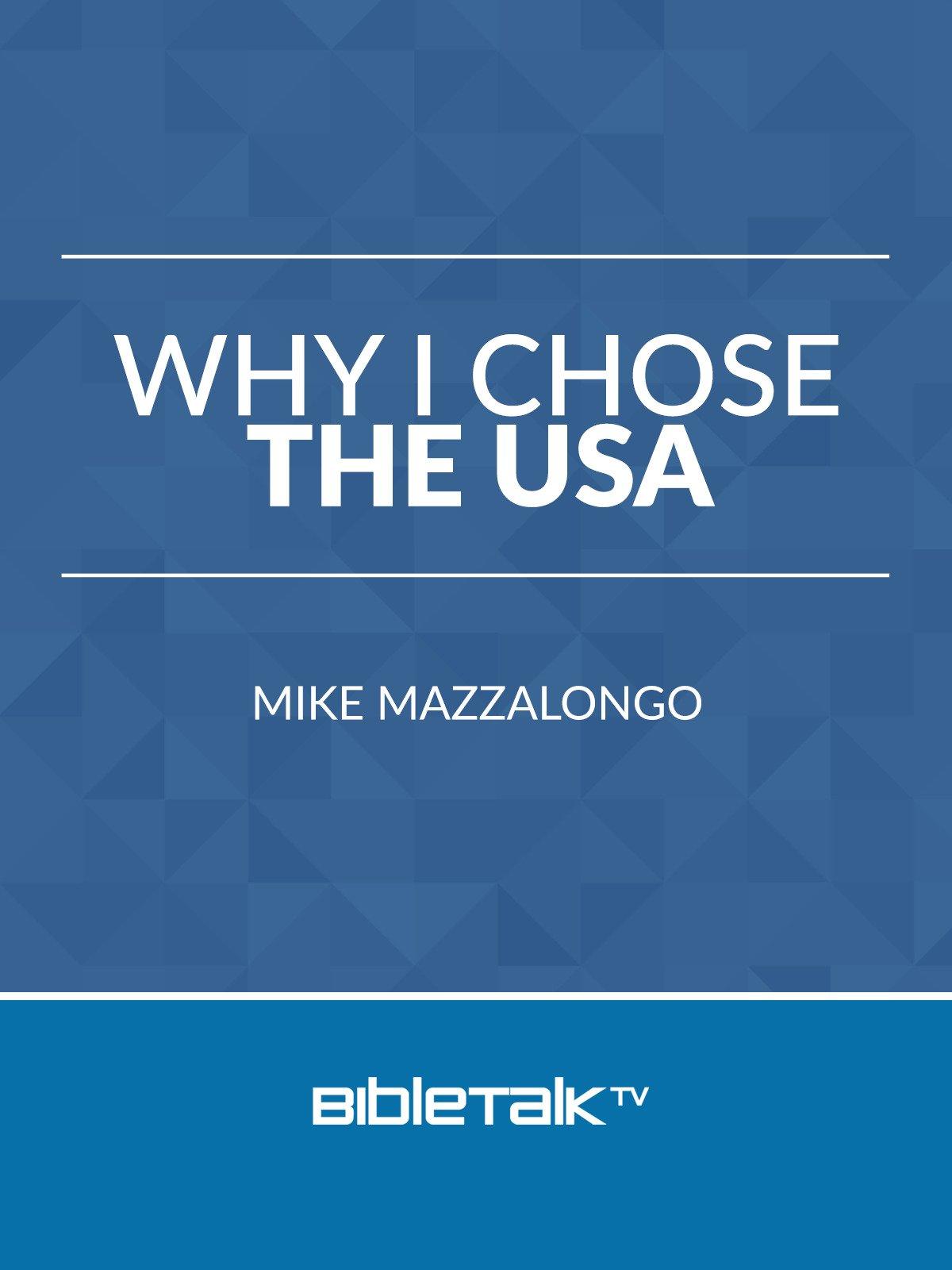 Why I Chose the USA