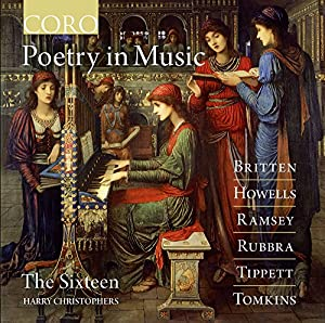 Poetry In Music [The Sixtenn, Harry Christophers ] [CORO: COR16134] by CORO