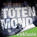 Totenmond Hörbuch von Sven Koch Gesprochen von: Reinhard Scheunemann