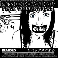 Pushin' Harder (Gordon Freeman Remix) [Explicit]