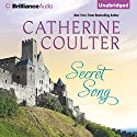 Secret Song: Medieval Song, Book 4 Audiobook by Catherine Coulter Narrated by Anne Flosnik