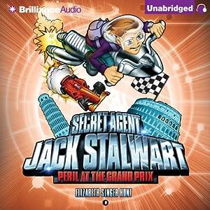 Peril at the Grand Prix: Italy: Secret Agent Jack Stalwart, Book 8 | [Elizabeth Singer Hunt]