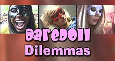 The DareDoll Dilemmas, Episode 24