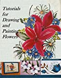 Tutorials for Drawing and Painting Flowers (Spanish Edition)