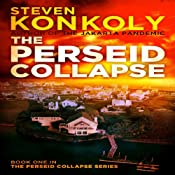 The Perseid Collapse: The Perseid Collapse, Book 1 | [Steven Konkoly]