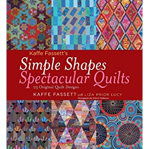 Kaffe Fassett's Simple Shapes Spectacular Quilts: 23 Original Quilt Designs [Hardcover]