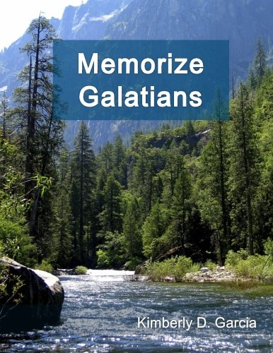 Memorize Galatians: A New Scripture Memory System to Memorize Scripture in Only Minutes per Day (Bible Memorization Made Easy) PDF