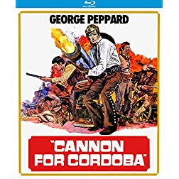 Cannon For Cordoba [Blu-ray]