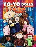 Yo-Yo Dolls and Doll Quilts