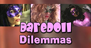 The DareDoll Dilemmas, Episode 20