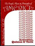 The People Places and Principles of America: The Defending of America Activities Quizzes and Tests
