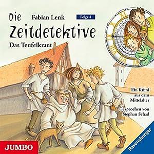Das Teufelskraut (Die Zeitdetektive 4) Hörbuch