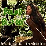 Bound by Bigfoot | Cara Layton