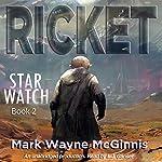 Ricket: Star Watch, Book 2 | Mark Wayne McGinnis