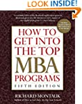 How to Get Into the Top MBA Programs,...