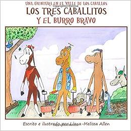 Los tres caballitos y el burro bravo una aventura en el - El valle de los caballos ...