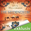 Die Seidendiebe Audiobook by Dirk Husemann Narrated by Peter Weiß