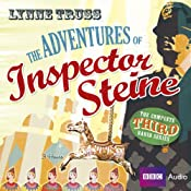 The Adventures of Inspector Steine, Third Series | [Lynne Truss]