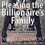 Pleasing the Billionaire's Family: Forbidden Taboo Domination Erotica | Janessa Davenport