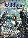 Gildwin : Les légendes océanes par Luguy