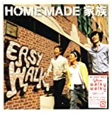 EASY WALK♪HOME MADE 家族