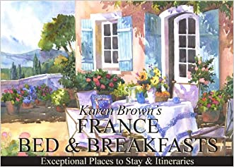 France Bed and Breakfasts: Exceptional Places to Stay & Itineraries