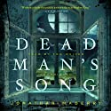 Dead Man's Song: The Pine Deep Trilogy, Book 2 (       UNABRIDGED) by Jonathan Maberry Narrated by Tom Weiner