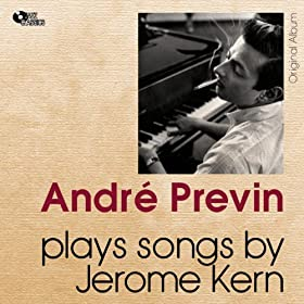 Plays Songs By Jerome Kern (Original Album)