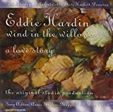 Wind In The Willows: A Love Story Eddie Hardin