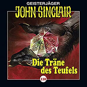 Die Träne des Teufels - Teil 2 (John Sinclair 110) Hörspiel