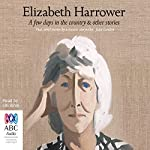 A Few Days in the Country & Other Stories   Elizabeth Harrower