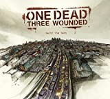 Paint the Town (+Bonus) by One Dead Three Wounded (2006-01-23)