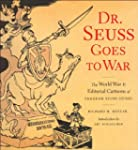 Dr. Seuss Goes to War: The World War...