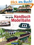 Das gro�e Handbuch Modellbahn