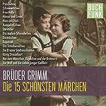 Die 15 schönsten Grimm-Märchen | Brüder Grimm