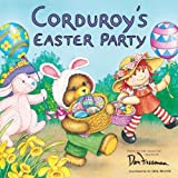 Don Freeman Corduroy's Easter Party (Reading Railroad Books)