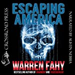 Escaping America | Warren Fahy