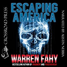 Escaping America Audiobook by Warren Fahy Narrated by Austin Nebbia