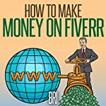 How to Make Money On Fiverr |  Bri