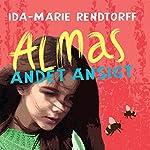 Almas andet ansigt   Ida-Marie Rendtorff