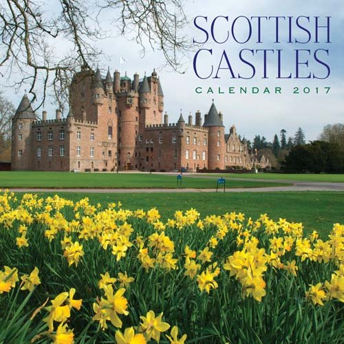 2017 Scottish Castles - Scotland Calendar